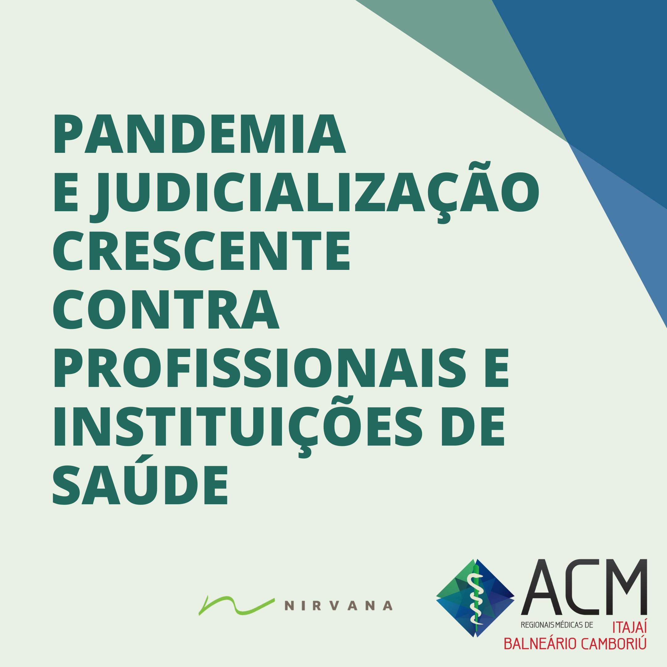 Pandemia e Judicialização Crescente contra Profissionais e Instituições de Saúde