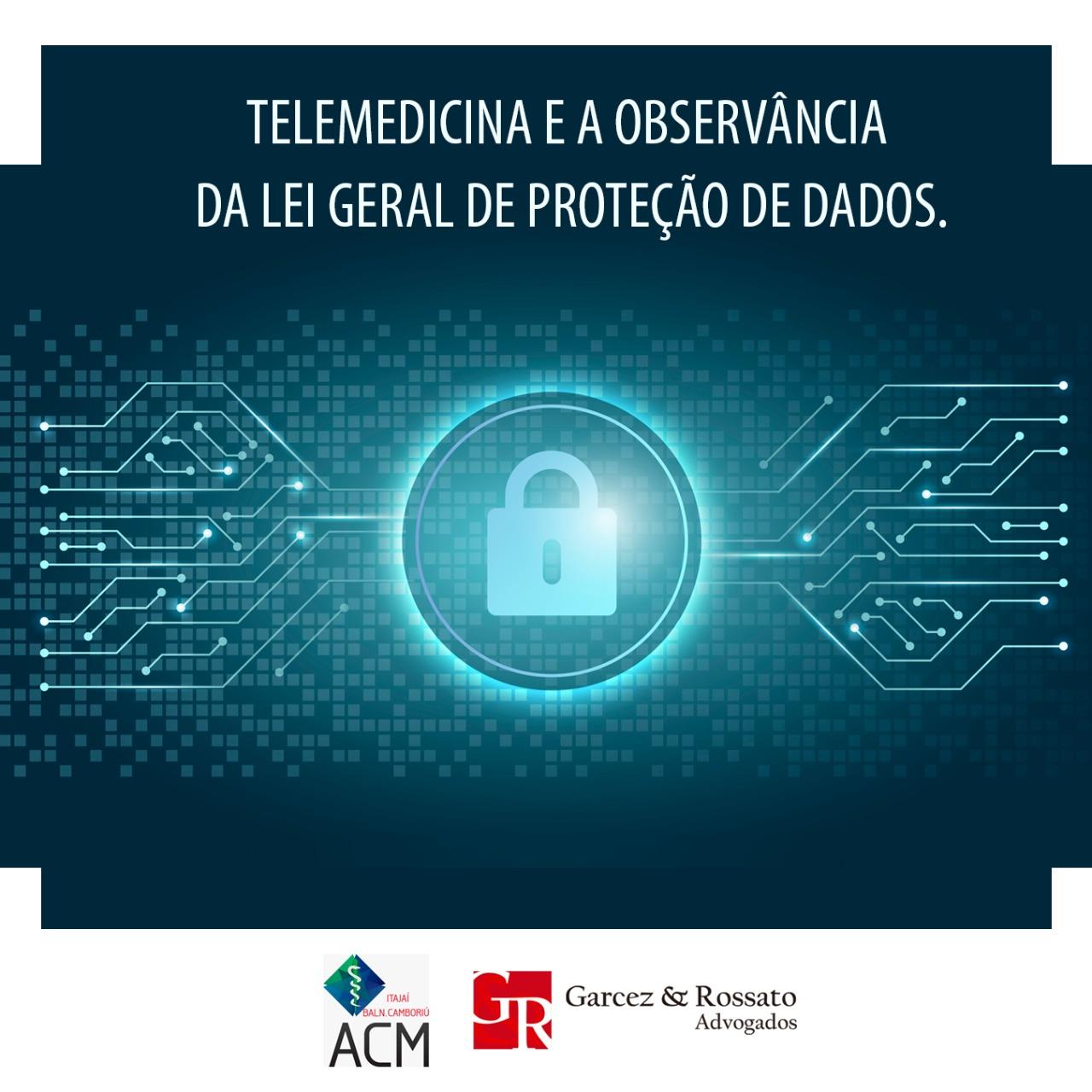 Telemedicina e a observância da Lei Geral de Proteção de Dados